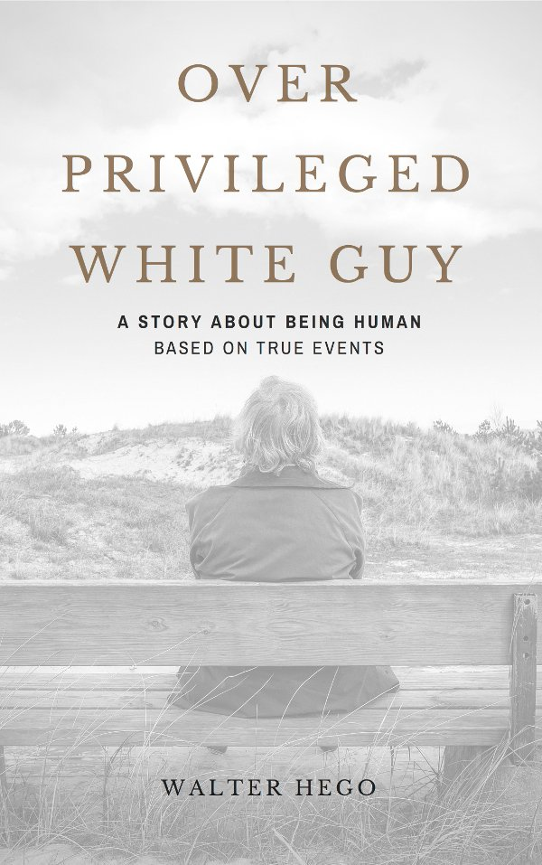 Over Privileged White Guy (OPWG) Book & Audiobook by Walter Hego