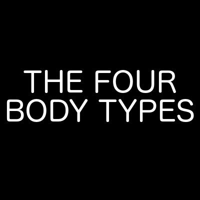 Fellow One Research - The Four Body Types
